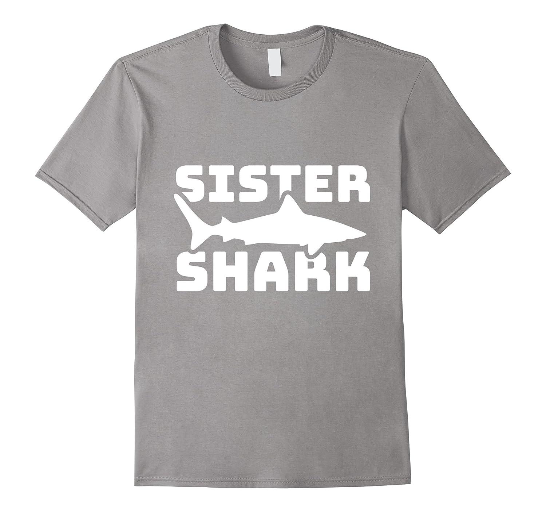Sister Shark funny t-shirt, Part of Matching Family set