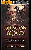 Dragon Blood (Dragon Rage Book 1)