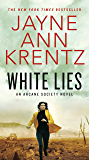 White Lies (Arcane Society Series Book 2)