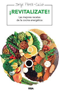 Revitalízate (ALIMENTACION) (Spanish Edition)
