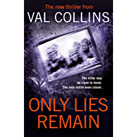 Only Lies Remain: A Psychological Thriller