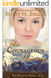 This Courageous Journey (The Mountain Series Book 9)