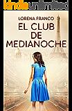 El club de medianoche (Spanish Edition)