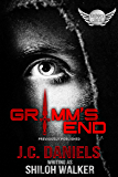 Grimm's End (Grimm's Circle Book 9)