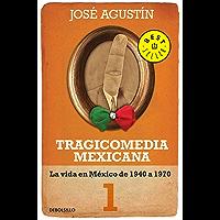 Tragicomedia mexicana 1 (Tragicomedia mexicana 1): La vida en México de 1940 a 1970