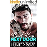 Bad Boy Next Door: A Small Town College Bad Boy Romance