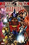 War Of Kings: Warriors TPB (Graphic Novel Pb)