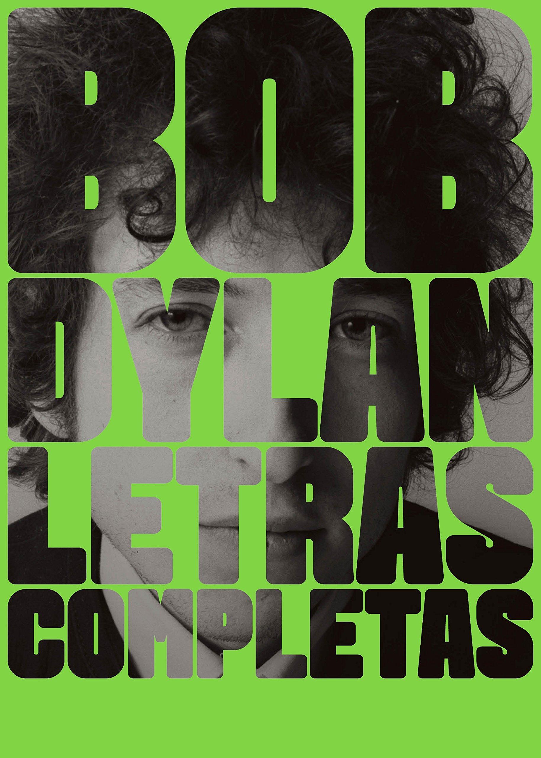 Bob Dylan Letras completas 1962-2012,surtido: colores aleatorios ...