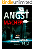 DER ANGSTMACHER (Johannes-Hornoff-Thriller 4) (German Edition)