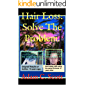 Hair Loss: Solve The Problem.: I was losing my hair so I searched, found a solution that really worked, unlike all the other products out there. Here's the story.