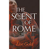 The Scent of Rome (English Edition)