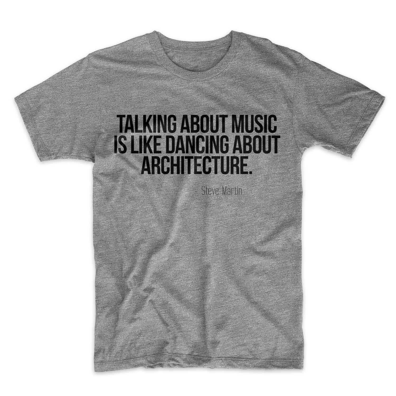 Talking About Music Steve Martin Quote 9683 Shirts