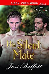 His Silent Mate [Hunter Clan 4] (Siren Publishing Classic ManLove) Kindle Edition