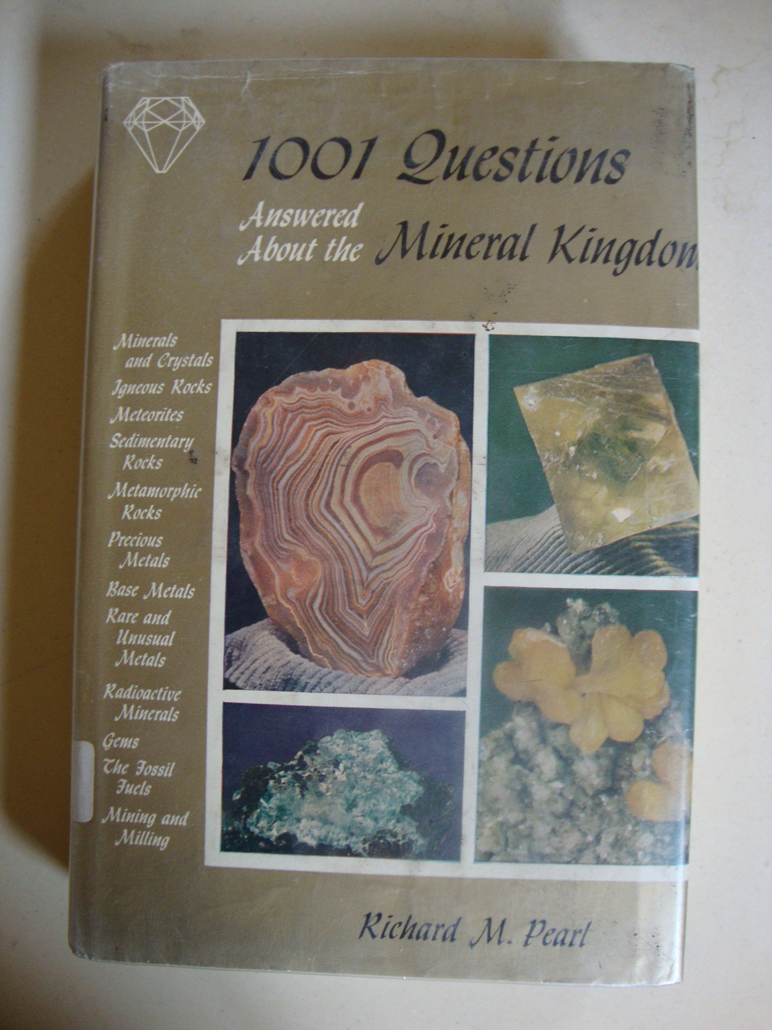1001 Questions And Answers About The Mineral Kingdom: Pearl, Photographs  And Illustration: Amazon.com: Books
