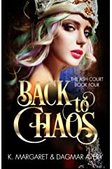 Back to Chaos (The Ash Court Book 4) Kindle Edition