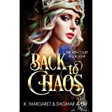 Back to Chaos (The Ash Court Book 4)
