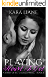 Playing Heart to Get: (A Tryst of Fate Series Novel - Book 1)