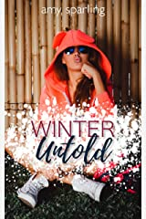 Winter Untold (Summer Unplugged Book 3) Kindle Edition
