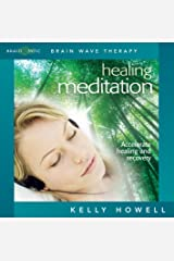 Healing Meditation (Nourish Mind Body and Spirit) Audio CD