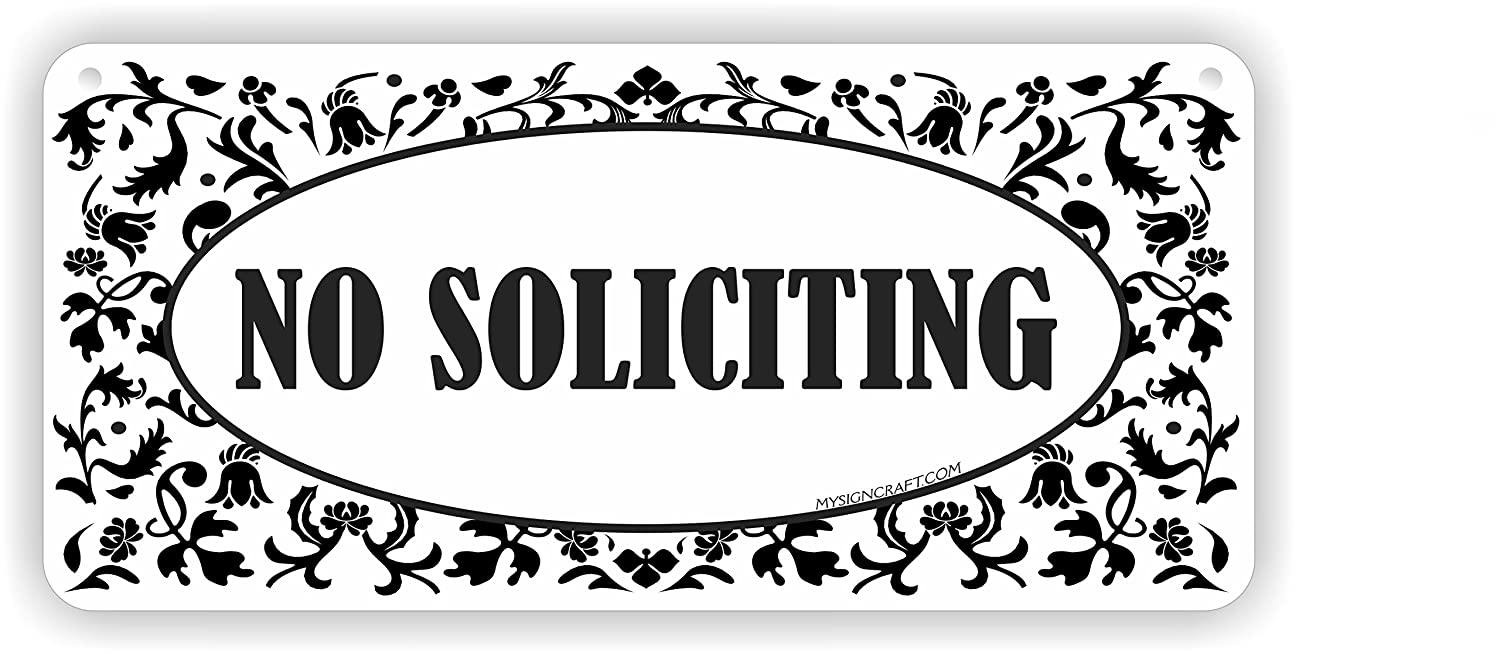 MySigncraft No Soliciting Sign for House in Aluminum 4 x 9 with mounting Tape and Screws