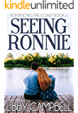 Seeing Ronnie (Romancing The Coast Book 1)