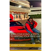 John star icon's 4 steps to writing your first rap book cover