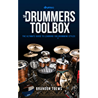 The Drummer's Toolbox: The Ultimate Guide to Learning 100 (+1) Drumming Styles book cover