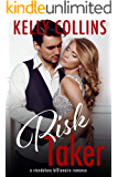 Risk Taker: A Standalone Billionaire Romance