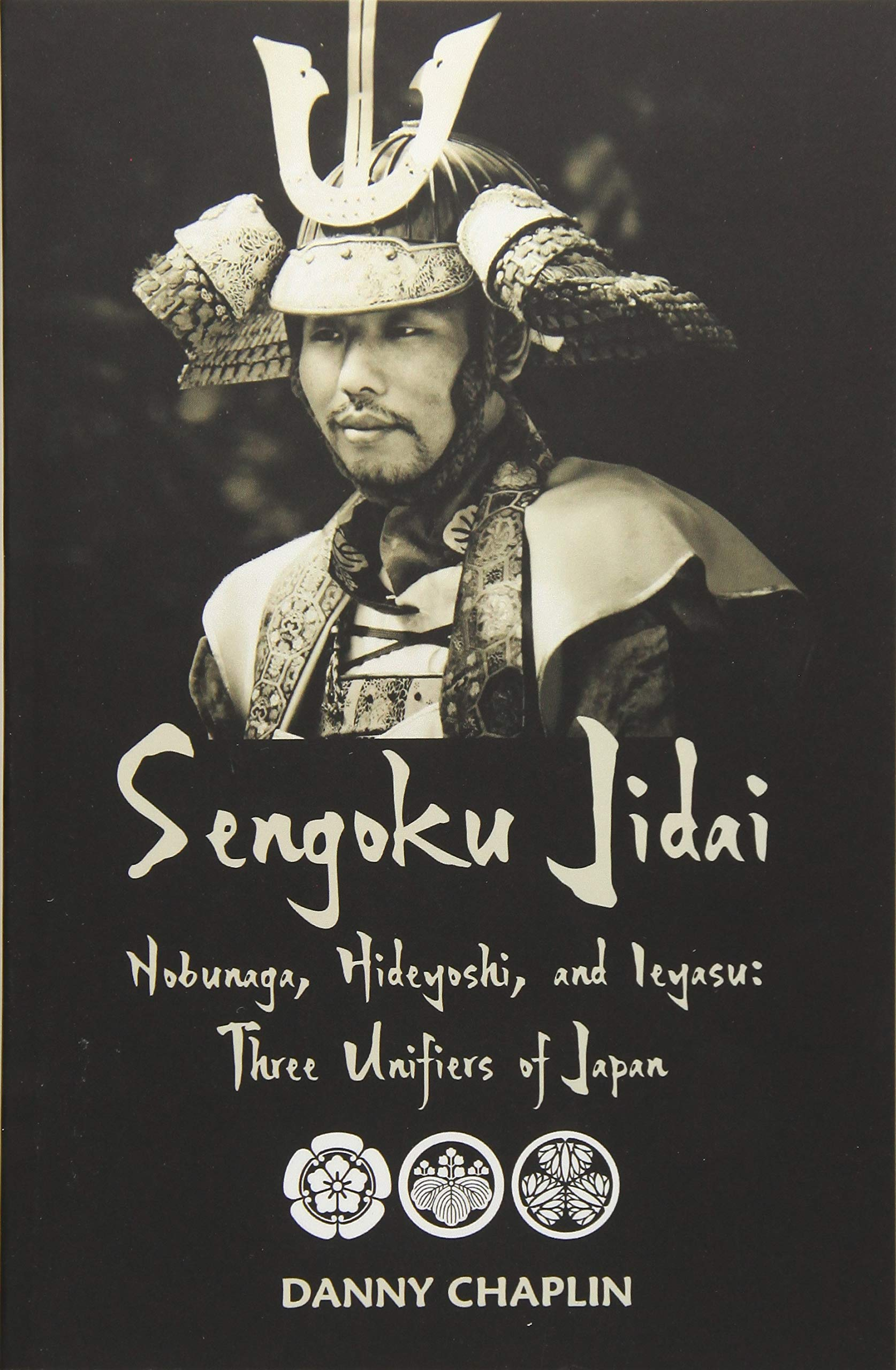 Download Sengoku Jidai. Nobunaga, Hideyoshi, and Ieyasu: Three Unifiers of Japan pdf