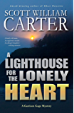 A Lighthouse for the Lonely Heart: An Oregon Coast Mystery (Garrison Gage Series Book 5) (English Edition)