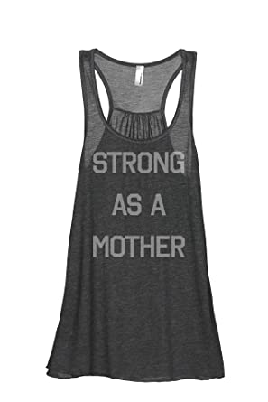 3873063a Thread Tank Strong As A Mother Women's Fashion Sleeveless Flowy Racerback  Tank Top Charcoal Grey Small