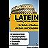 Latein - Training für das Latinum: Für Schule & Studium - Für alle Lern- und Schuljahre