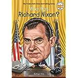 Who Was Richard Nixon? (Who Was?)
