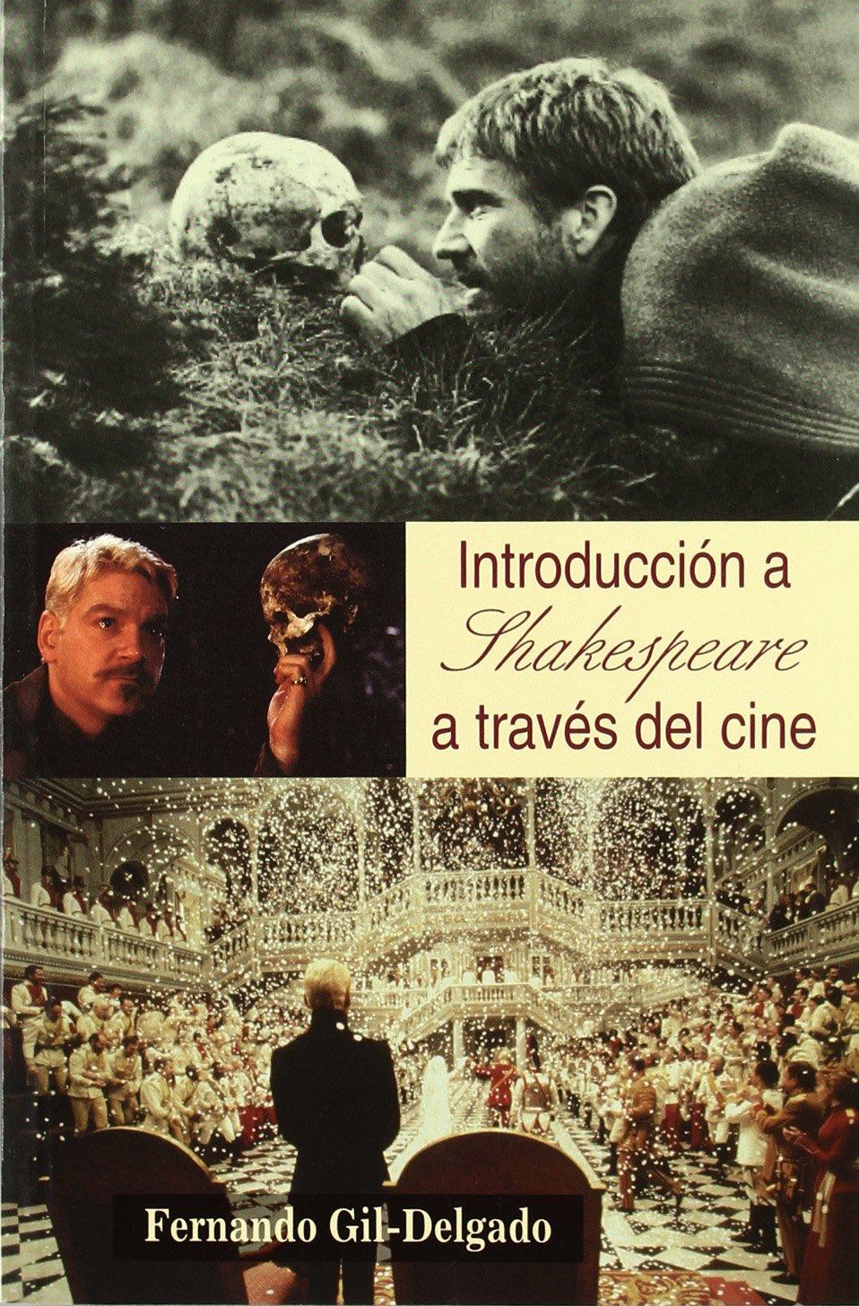 Download Introducción a Shakespeare a través del cine (Letras de cine) (Spanish Edition) pdf epub