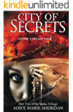 City of Secrets (Part two of the Saskia Trilogy) FANTASY/PARANORMAL/ROMANCE