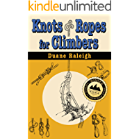 Knots & Ropes for Climbers (Outdoor and Nature)