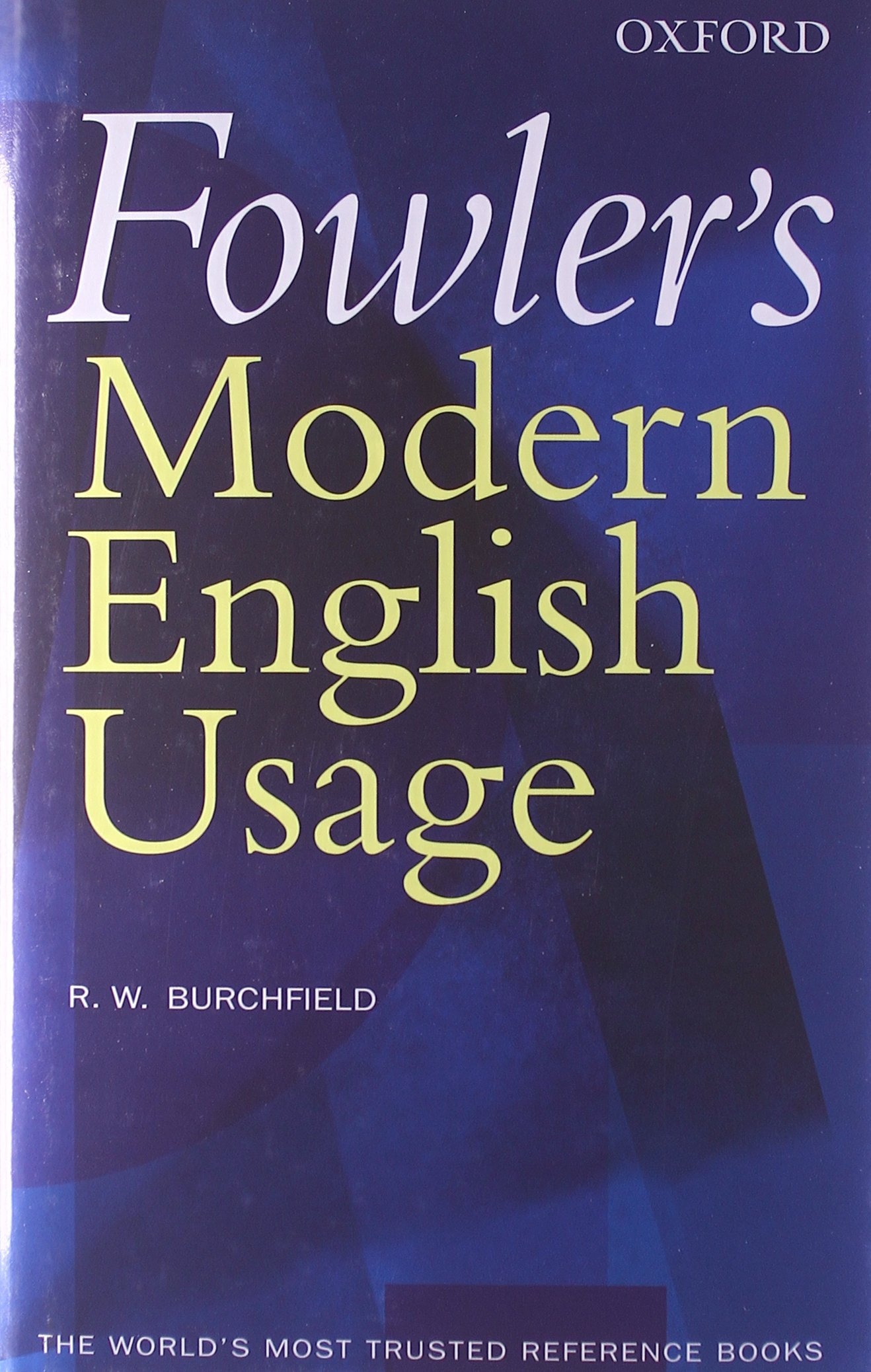Fowler's Modern English Usage (Re-Revised 3rd Edition) Hardcover – 23 Sep  2004