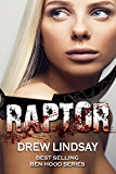Raptor (Ben Hood Thrillers Book 32)