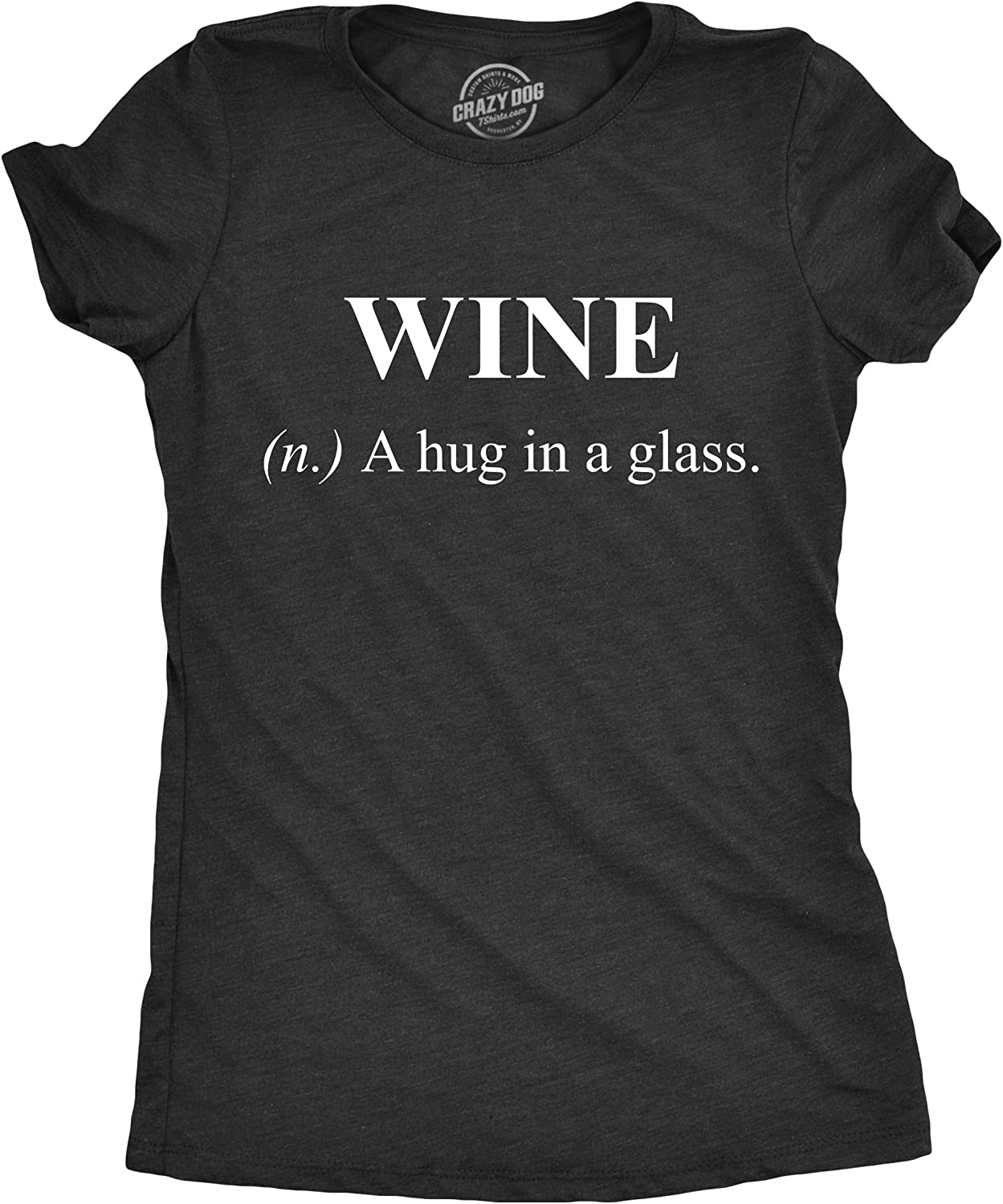 Wine A Hug in A Glass T-Shirt Graphic Shirts Funny Unisex Shirt