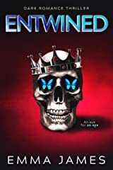 Entwined: A Dark Romance Kindle Edition