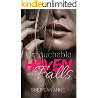 Untouchable: Haven Falls (Book 1) (English Edition)