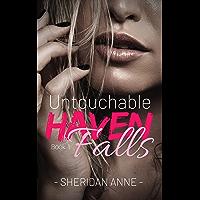 Untouchable: Haven Falls (Book 1) (English Edition)