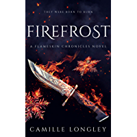 Firefrost: A Flameskin Chronicles Novel (English Edition)