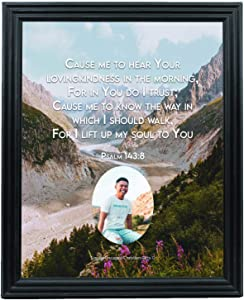 Personalized Picture Photo Custom Your Text Framed with Bible Verse Psalm 143:8 Wall Decor Christian Gift Father Mother Love Faith Hope Words of Encouragement (8X10 [Your Photo Here], Frame B (Black))