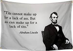POZOY Honest Abe Lincoln Flag 3x5 Ft Heavyweight Thick Fabric Double Stitched Tits and Ass Quote Man Cave Wall Decor Funny Poster for College Dorm Room, Parties, Gift