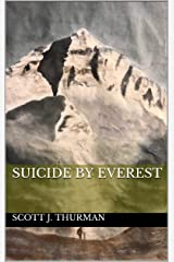 Suicide By Everest Kindle Edition