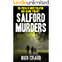 SALFORD MURDERS: The Private Investigator Gus Keane Trilogy