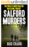 SALFORD MURDERS: The Private Investigator Gus Keane Trilogy