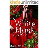 White Mask (The Sworn Saga Book 4)