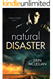 Natural Disaster (Storm Chasers Book 1)